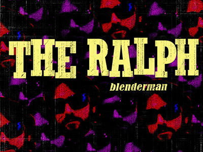 Blenderman – THE RALPH